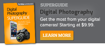 Get the NEW TechHive Digital Photography Superguide and get the most from your digital cameras!